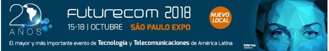 Futurecom 2018 - 15 al 18 de Octubre - San Pablo