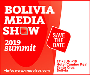 Bolivia Media Show, 27 Junio 2019