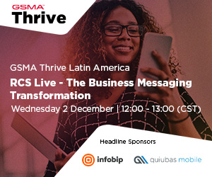 GSMA Thrive Latam, December 2 | 12:00-13:00 (CST)