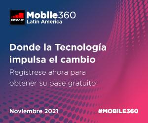Mobile 360 Latin America, Noviembre 2021